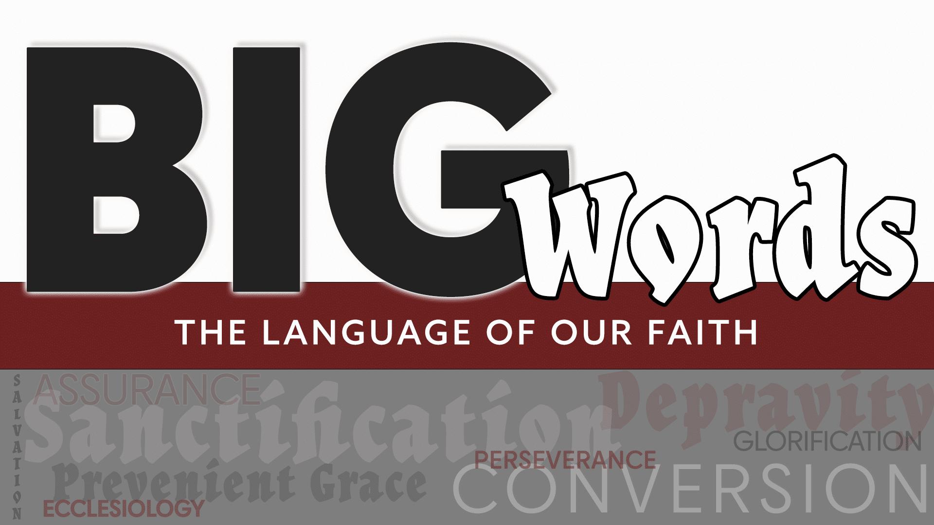 Big Words: Salvation